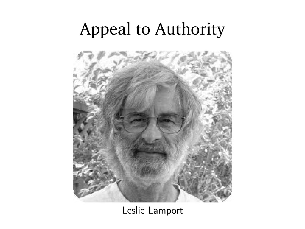 Leslie Lamport Appeal to Authority
