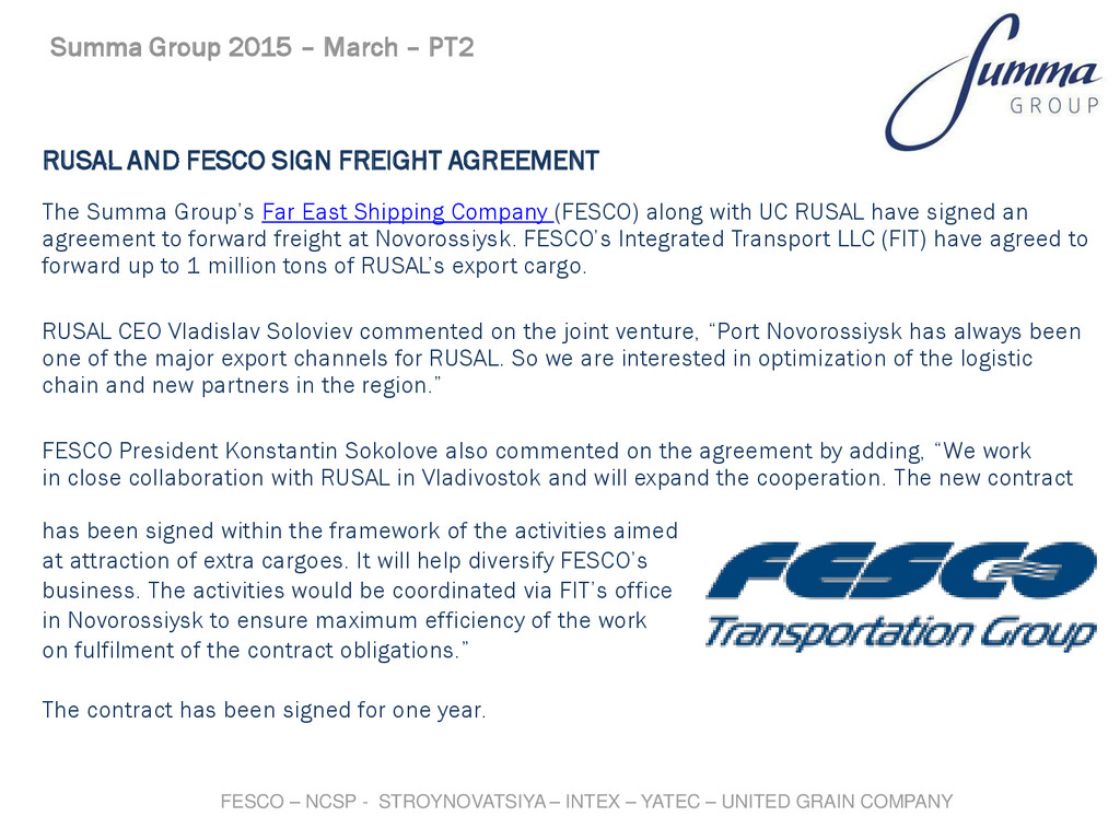 RUSAL AND FESCO SIGN FREIGHT AGREEMENT The Summ...