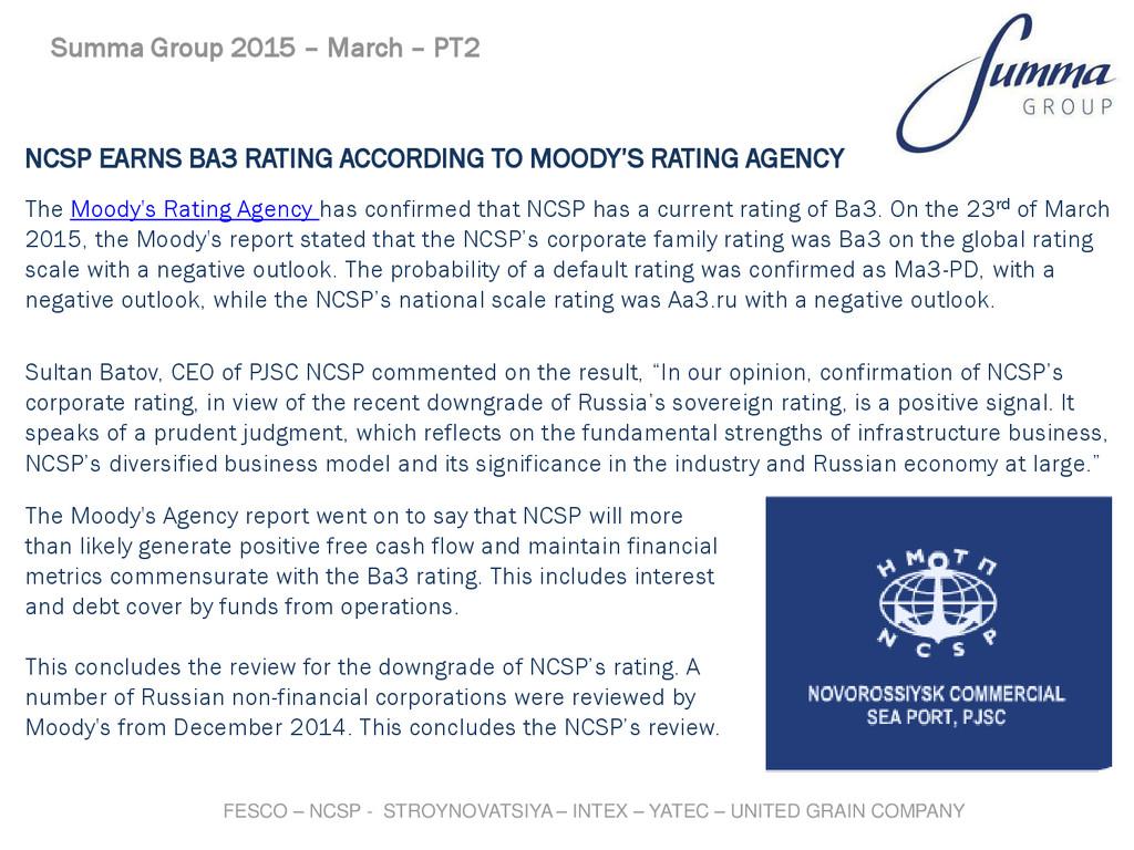 NCSP EARNS BA3 RATING ACCORDING TO MOODY'S RATI...