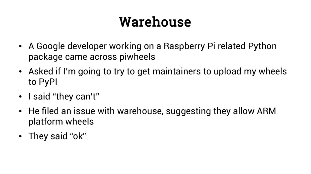Warehouse ● A Google developer working on a Ras...