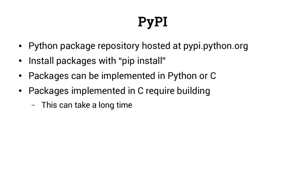 PyPI ● Python package repository hosted at pypi...