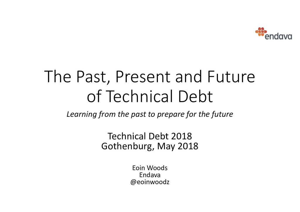 The Past, Present and Future of Technical Debt ...