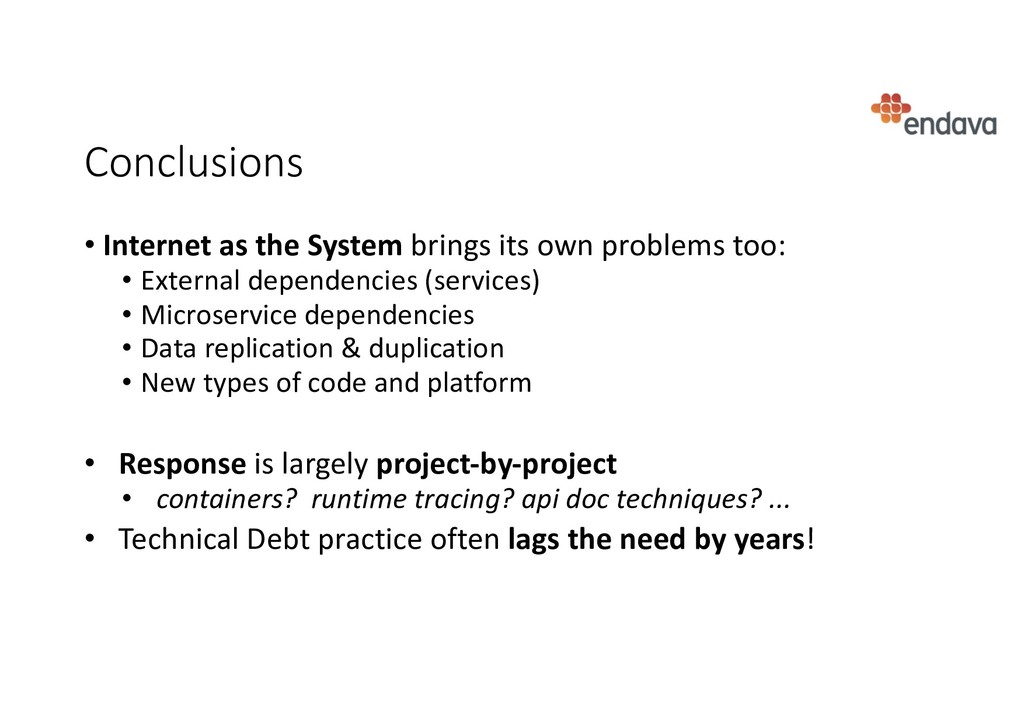 Conclusions • Internet as the System brings its...