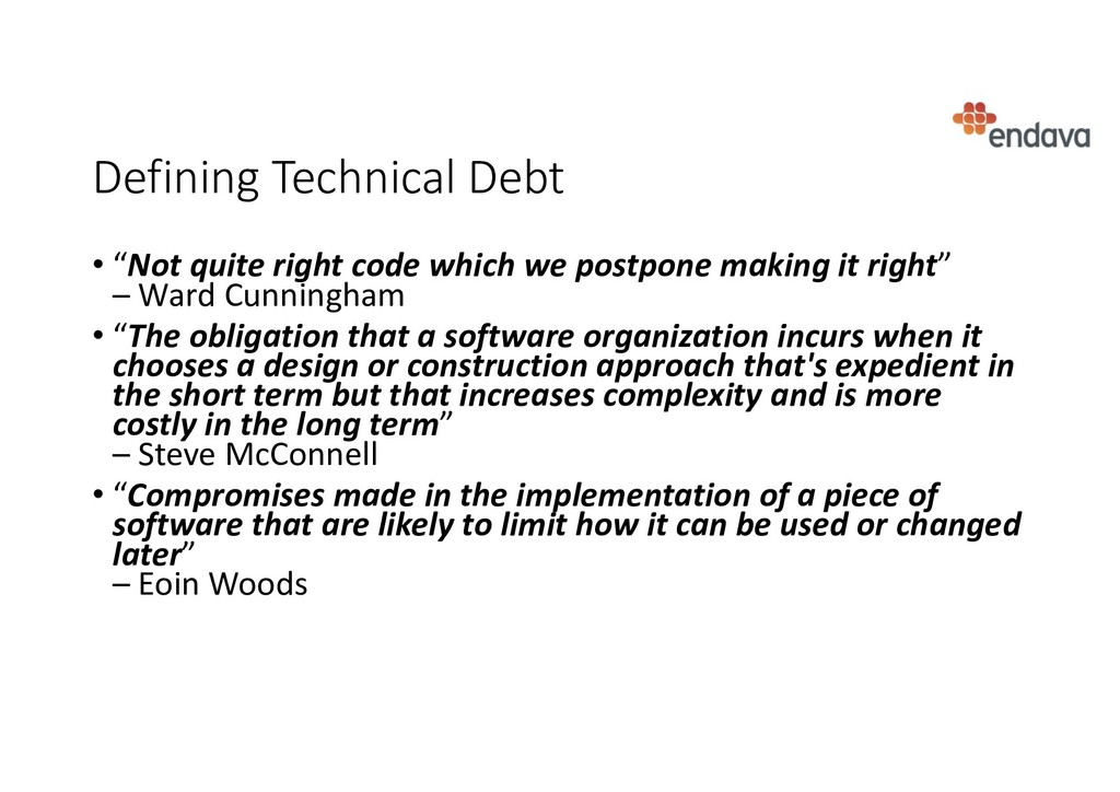 "Defining Technical Debt • ""Not quite right code..."