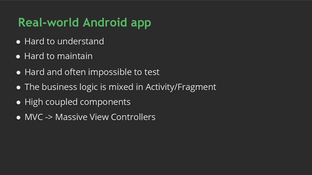 Real-world Android app ● Hard to understand ● H...