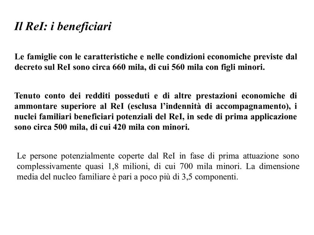 Il ReI: i beneficiari Le famiglie con le caratt...