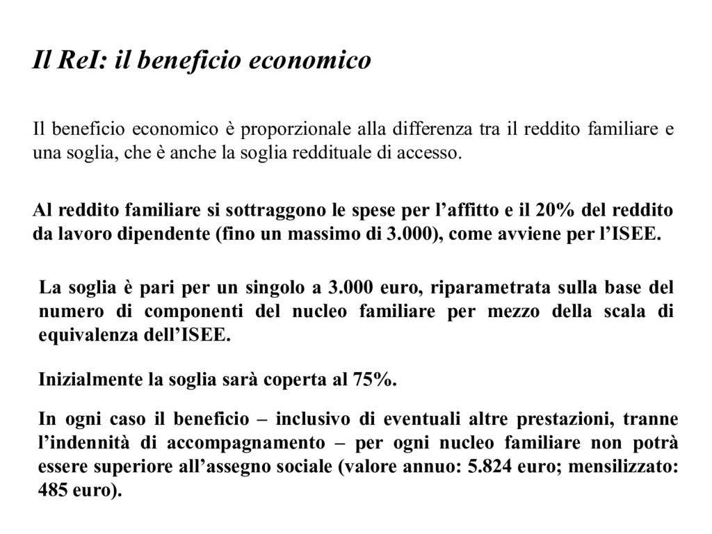 Il ReI: il beneficio economico Il beneficio eco...