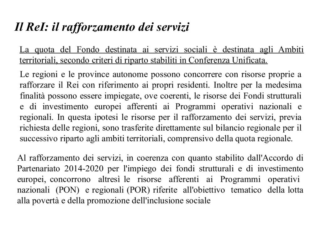 Il ReI: il rafforzamento dei servizi La quota d...