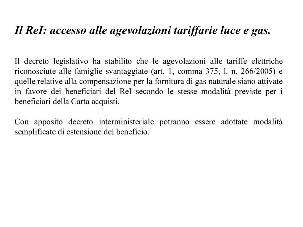 Il ReI: accesso alle agevolazioni tariffarie lu...