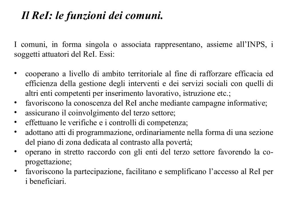 Il ReI: le funzioni dei comuni. I comuni, in fo...