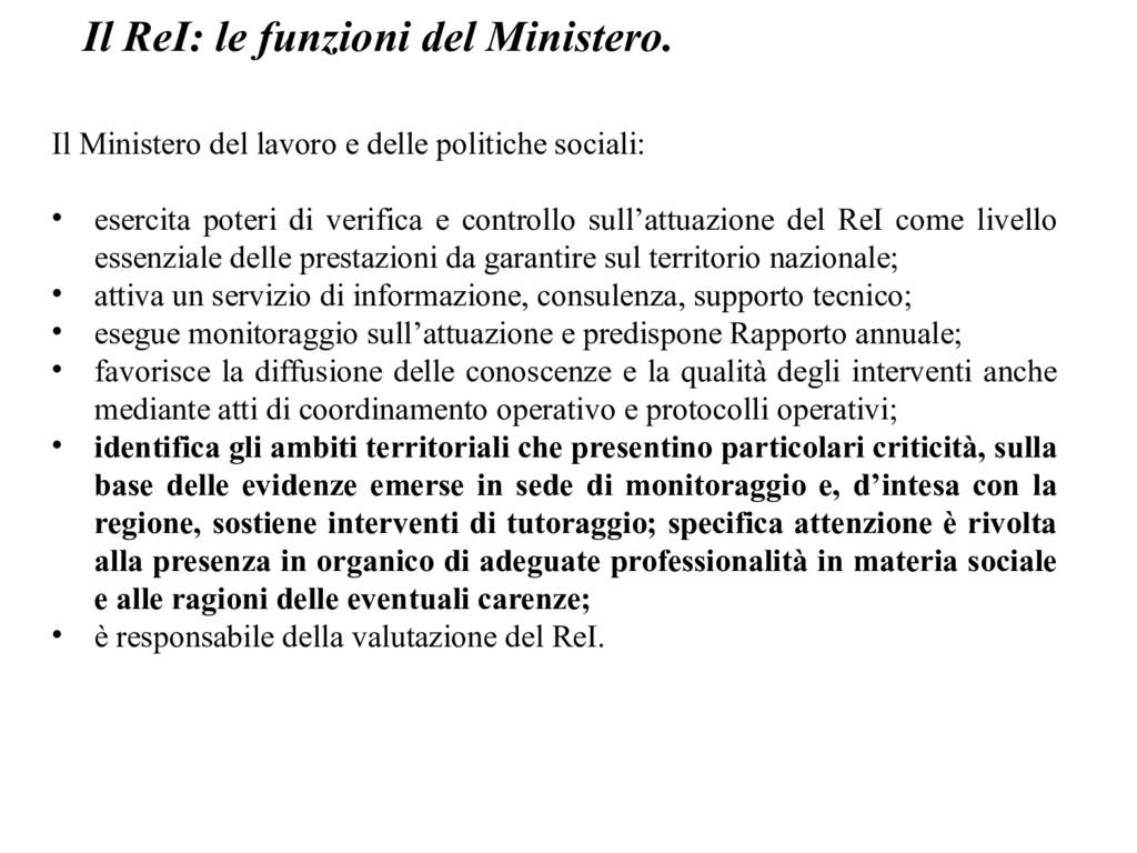 Il ReI: le funzioni del Ministero. Il Ministero...
