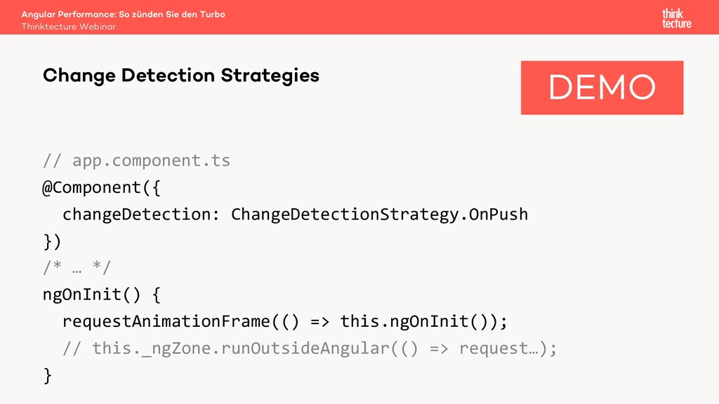 // app.component.ts @Component({ changeDetectio...