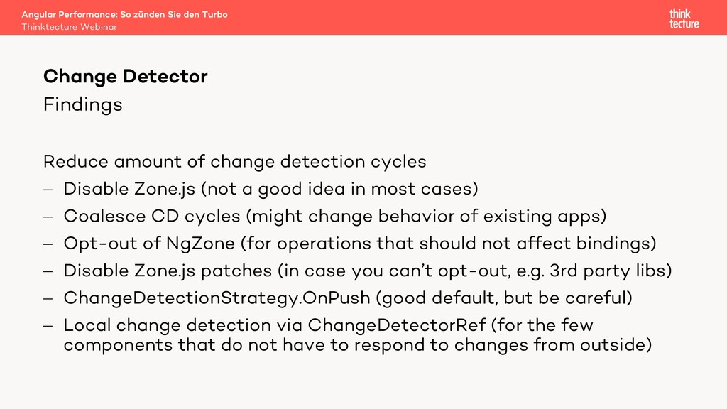 Findings Reduce amount of change detection cycl...