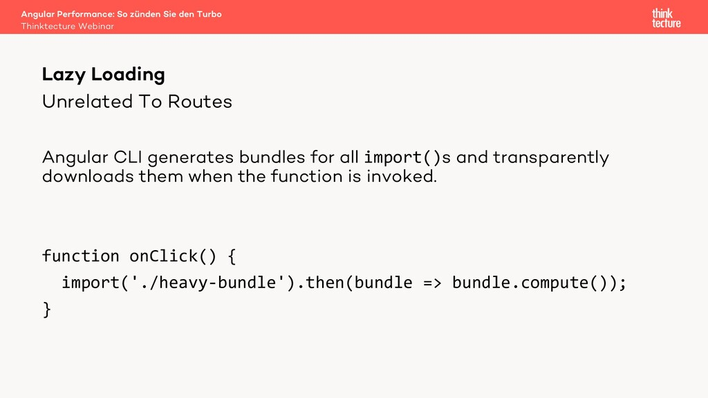 Unrelated To Routes Angular CLI generates bundl...