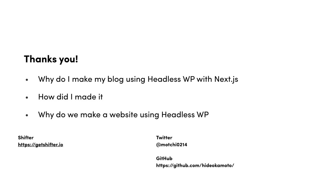 Thanks you! • Why do I make my blog using Headl...