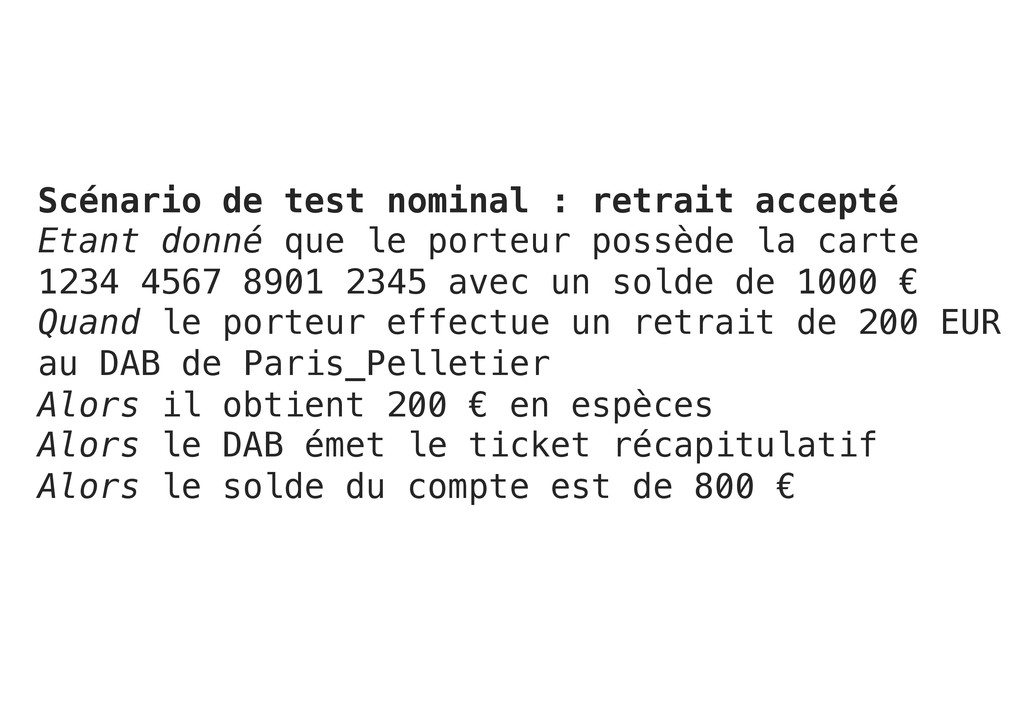 Scénario de test nominal : retrait accepté! Eta...