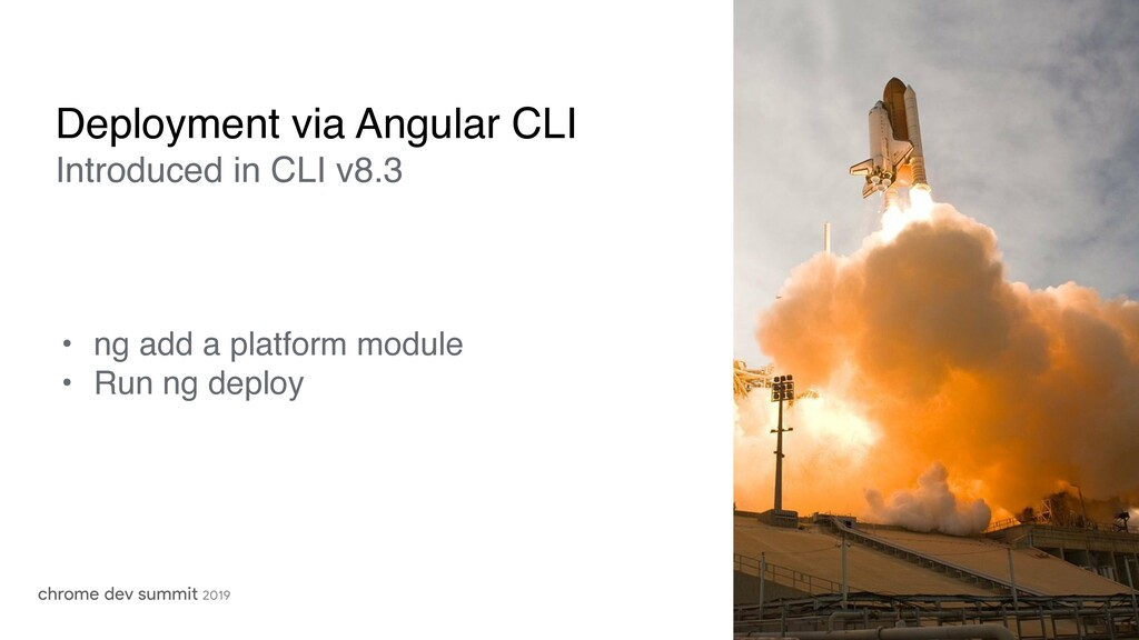 • ng add a platform module • Run ng deploy Depl...