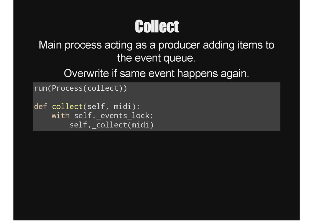 Collect Main process acting as a producer addin...