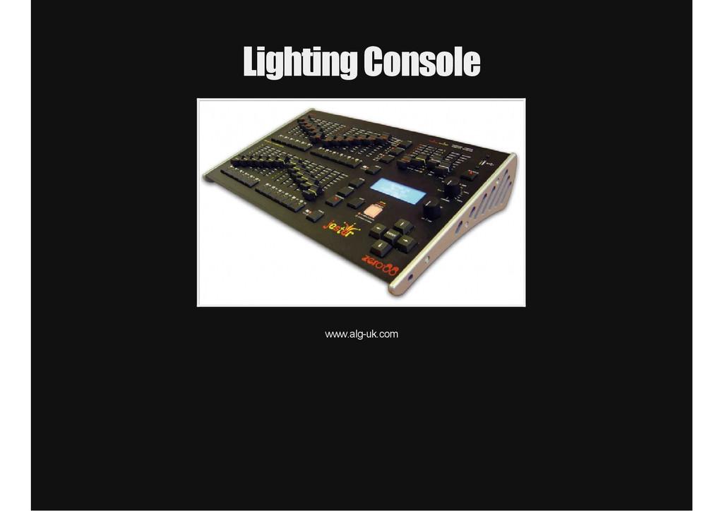 Lighting Console www.alguk.com