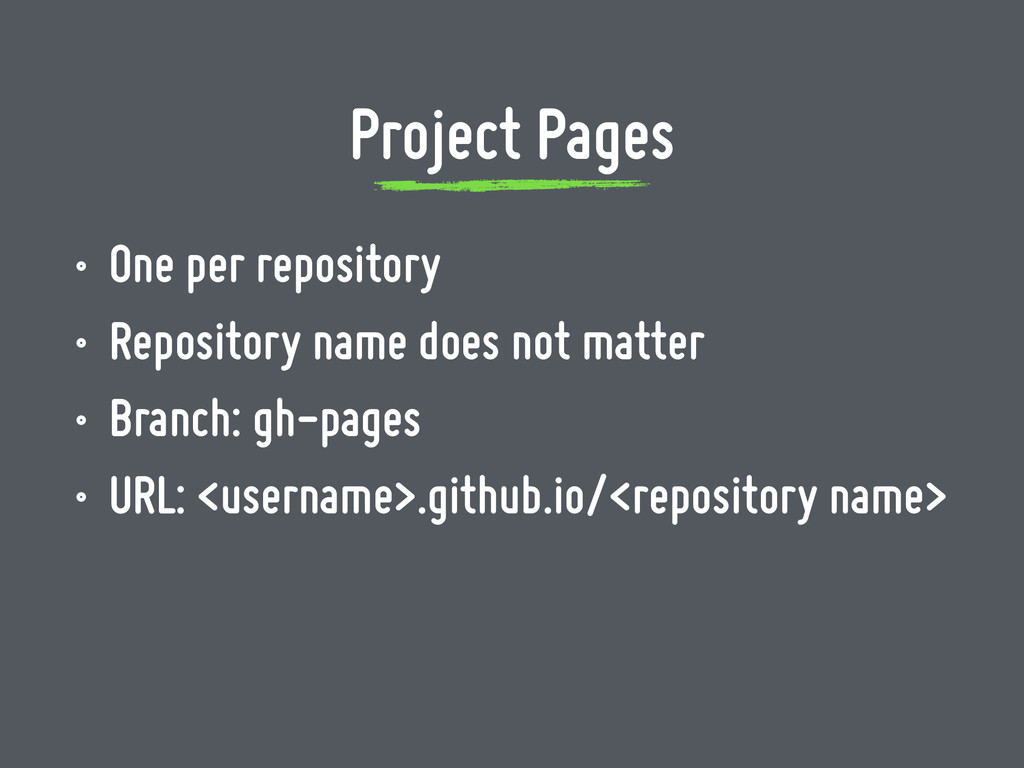 • One per repository • Repository name does not...