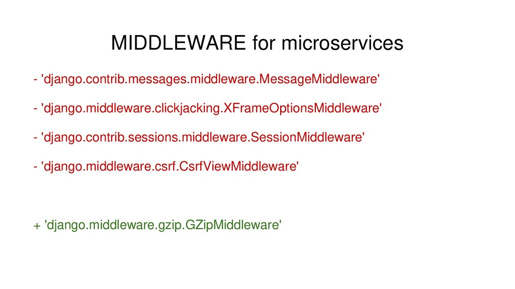MIDDLEWARE for microservices - 'django.contrib....