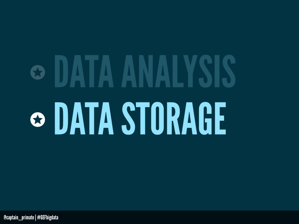 DATA ANALYSIS DATA STORAGE @captain_primate   #...