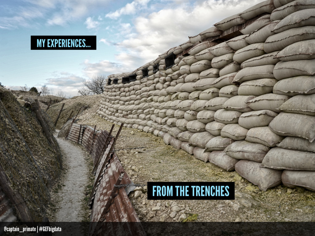 MY EXPERIENCES... FROM THE TRENCHES @captain_pr...