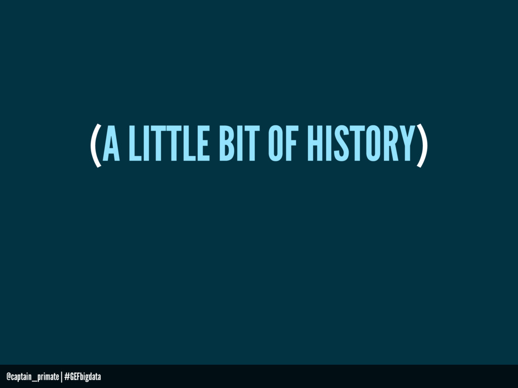 (A LITTLE BIT OF HISTORY) @captain_primate   #G...