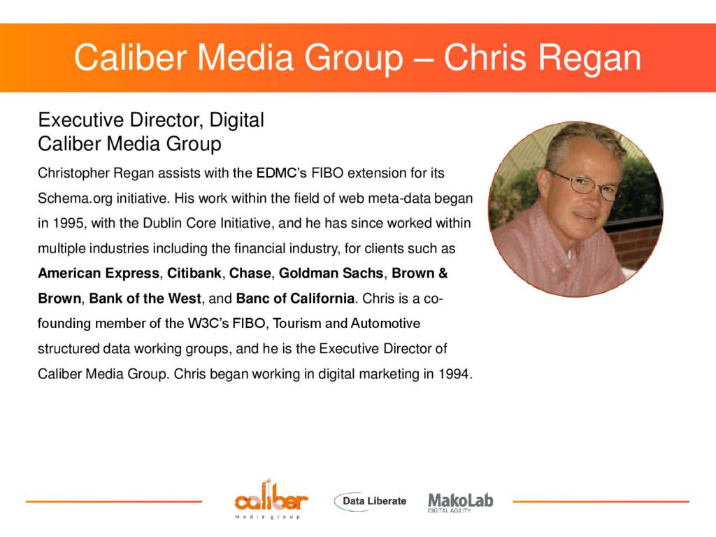 Caliber Media Group – Chris Regan Executive Dir...