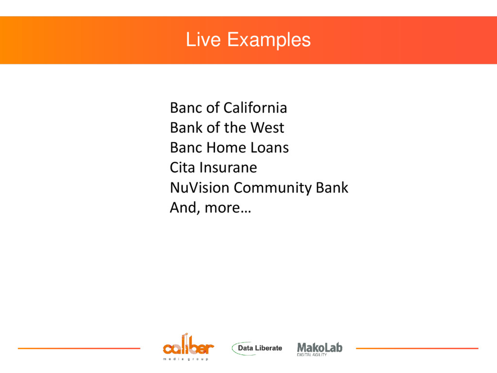 Live Examples Banc of California Bank of the We...