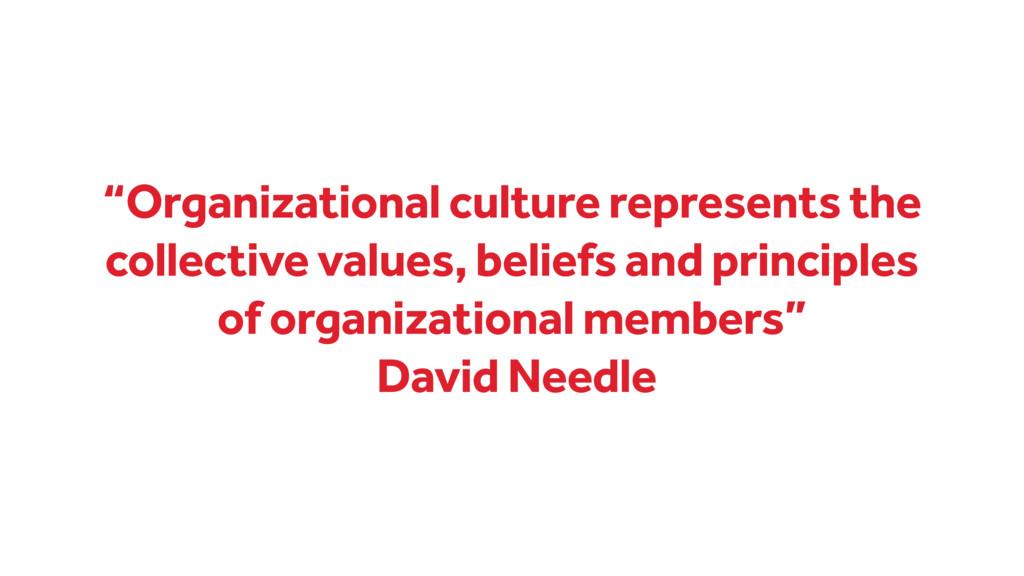 """Organizational culture represents the collecti..."