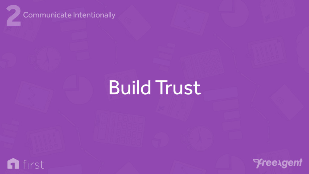 Build Trust 2Communicate Intentionally