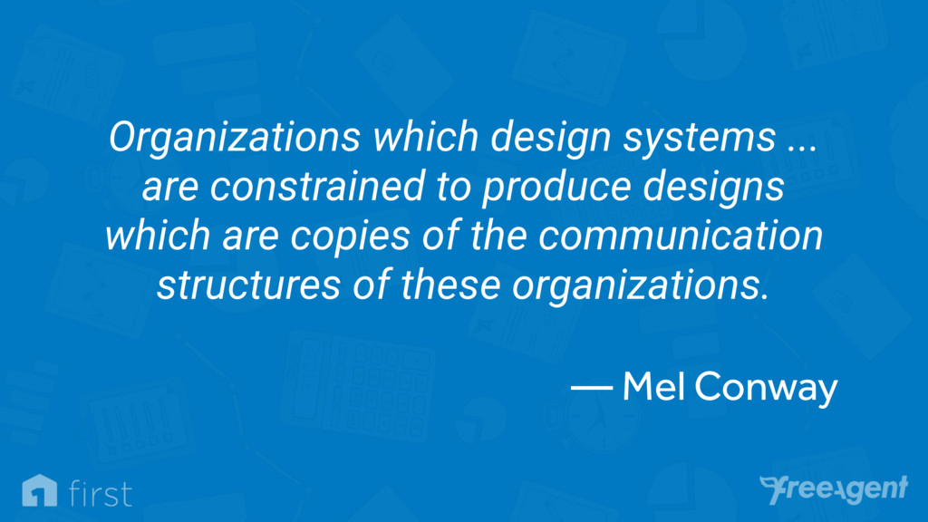 Organizations which design systems ... are cons...