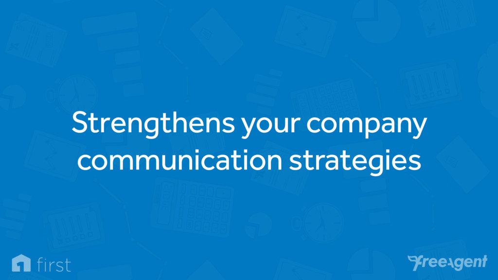 Strengthens your company communication strategi...