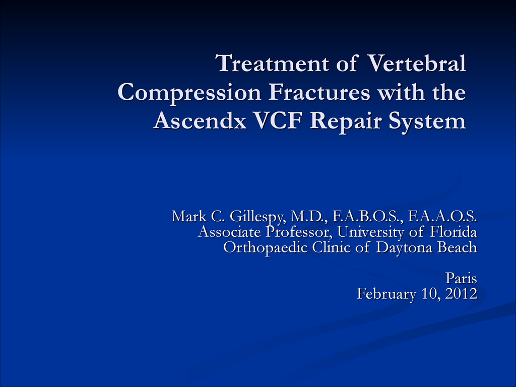 Treatment of Vertebral Compression Fractures wi...