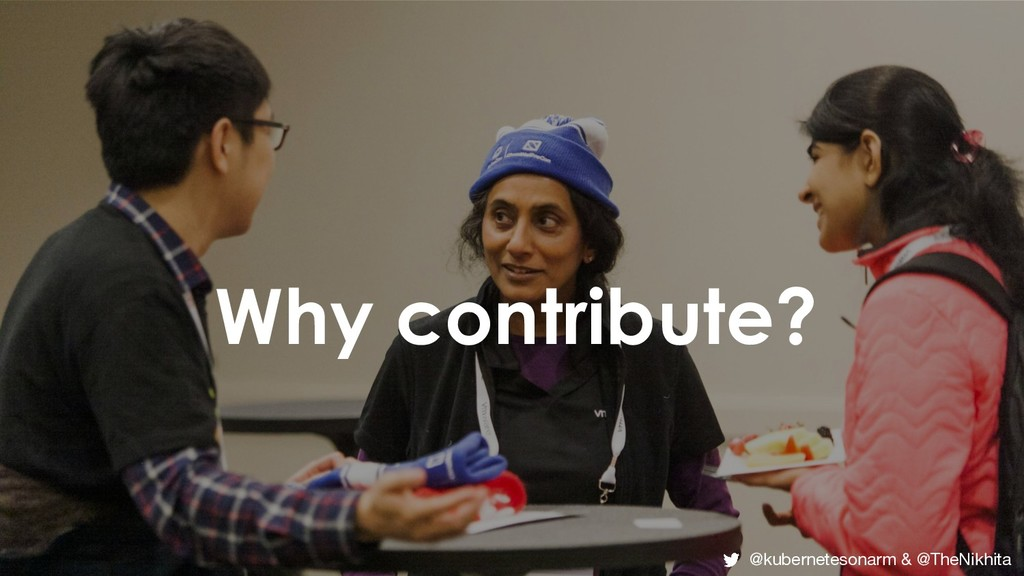 Why contribute? Why contribute? @kubernetesonar...