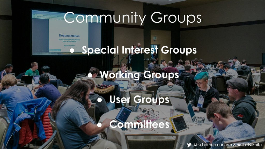 Community Groups ● Special Interest Groups ● Wo...