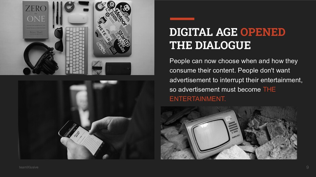 teamXlusive 9 DIGITAL AGE OPENED THE DIALOGUE P...