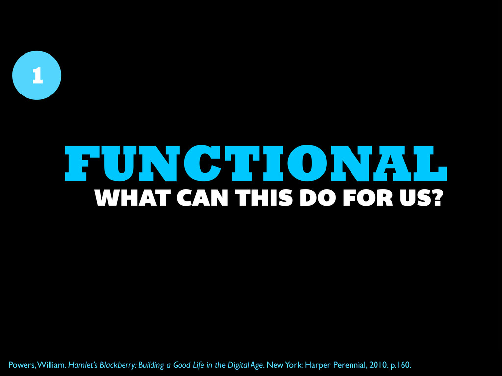 FUNCTIONAL 1 WHAT CAN THIS DO FOR US? Powers, W...