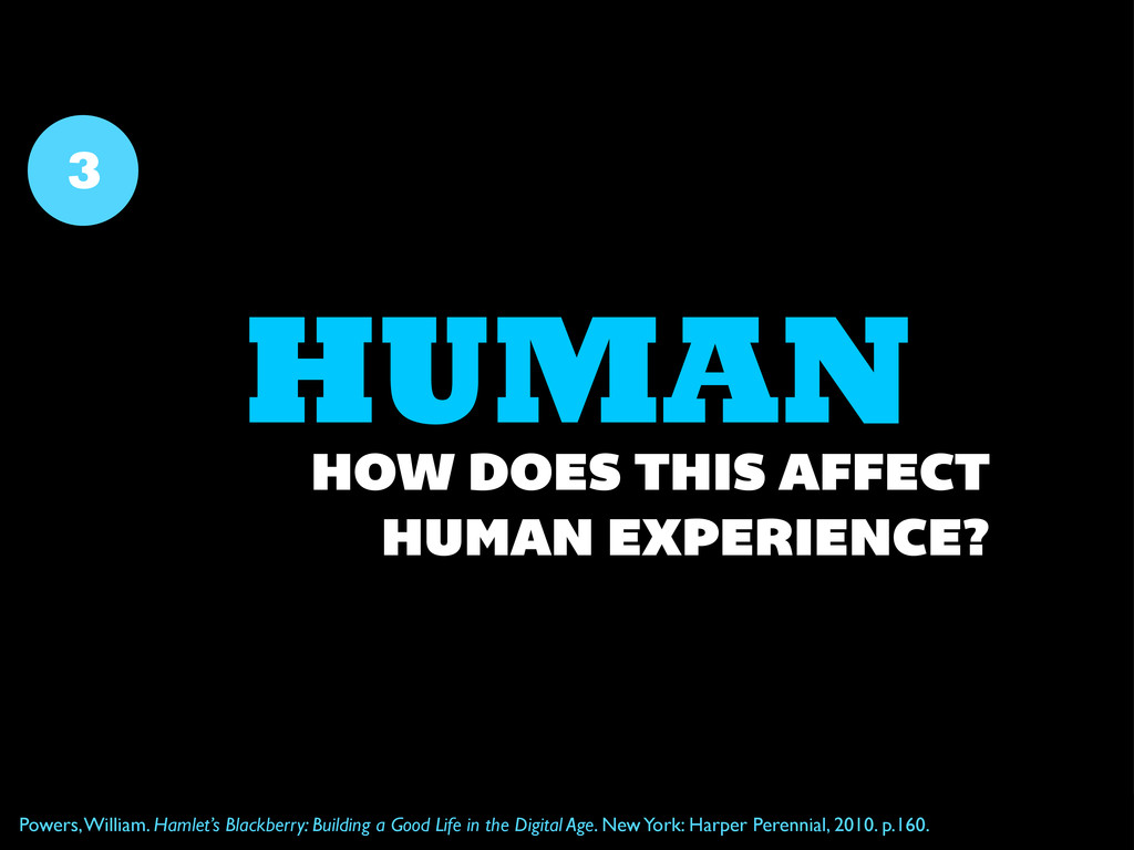 HUMAN 3 HOW DOES THIS AFFECT HUMAN EXPERIENCE? ...