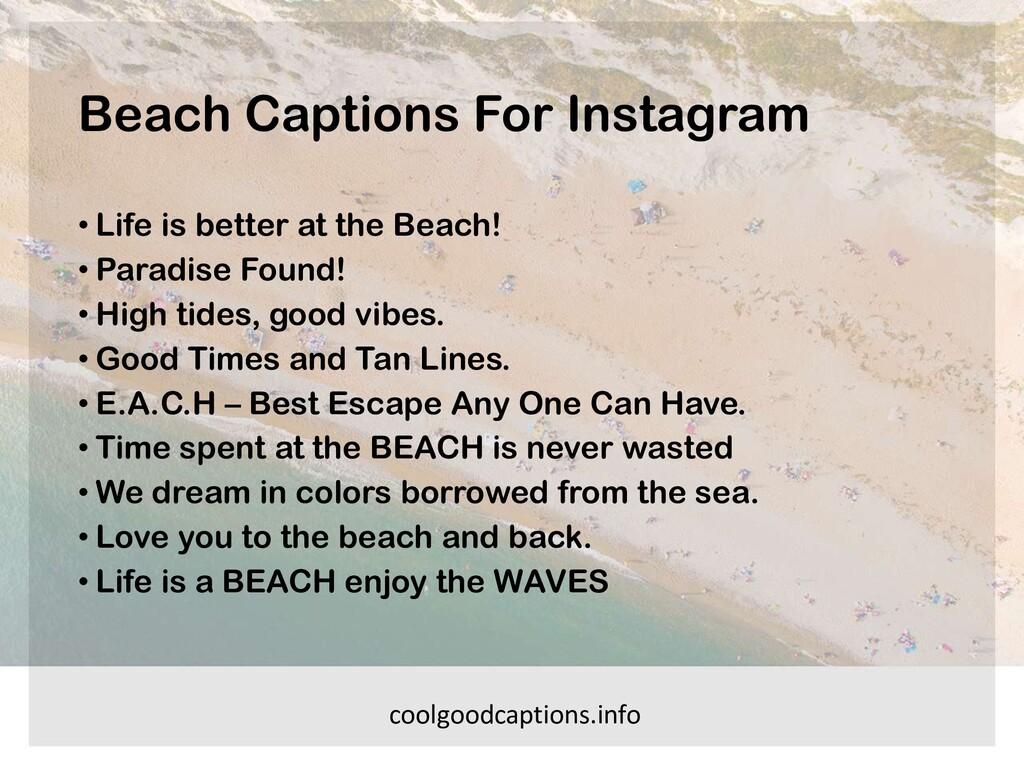 Beach Captions For Instagram • Life is better a...