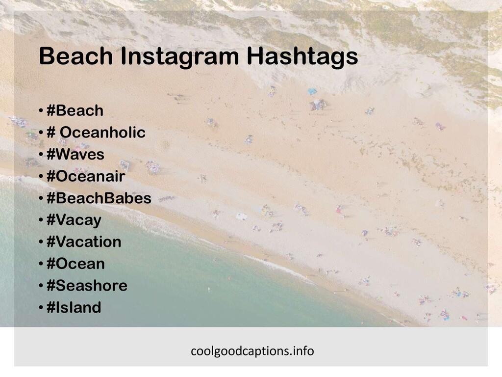 Beach Instagram Hashtags • #Beach • # Oceanholi...