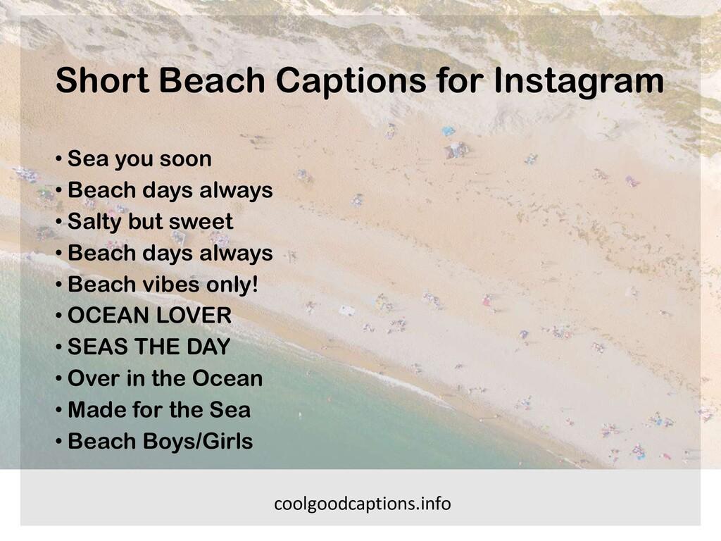 Short Beach Captions for Instagram • Sea you so...