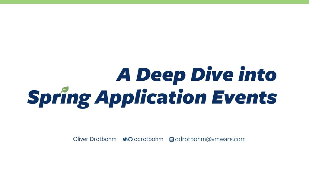 A Deep Dive into Spring Application Events Oli...