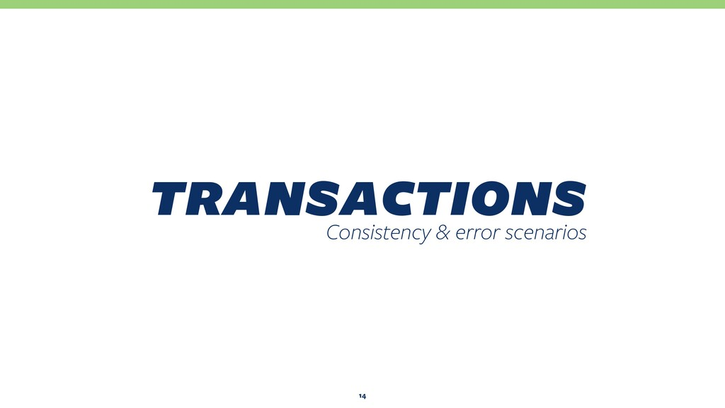 transactions Consistency & error scenarios 14