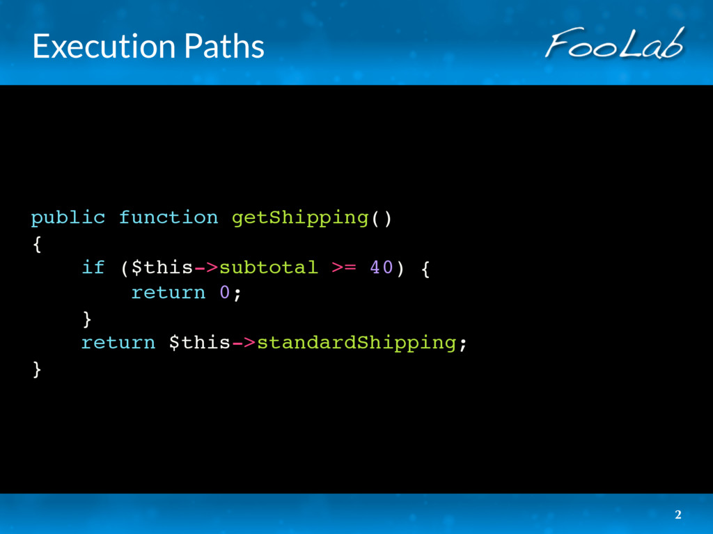 Execution Paths public function getShipping() {...