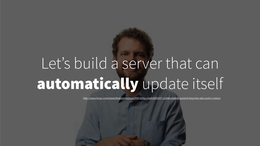 Let's build a server that can automatically upd...
