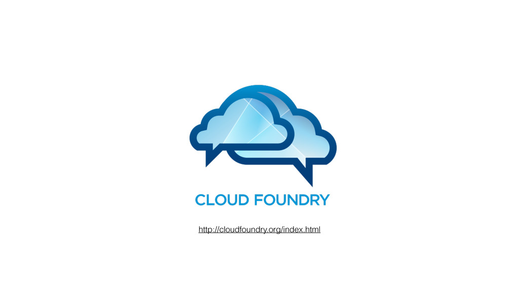 http://cloudfoundry.org/index.html