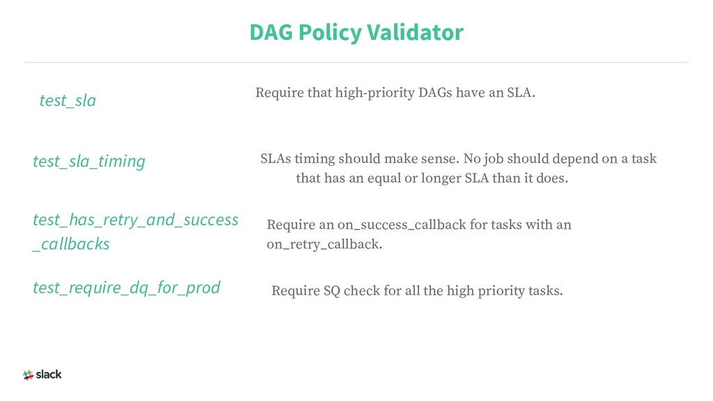 test_sla DAG Policy Validator Require that high...