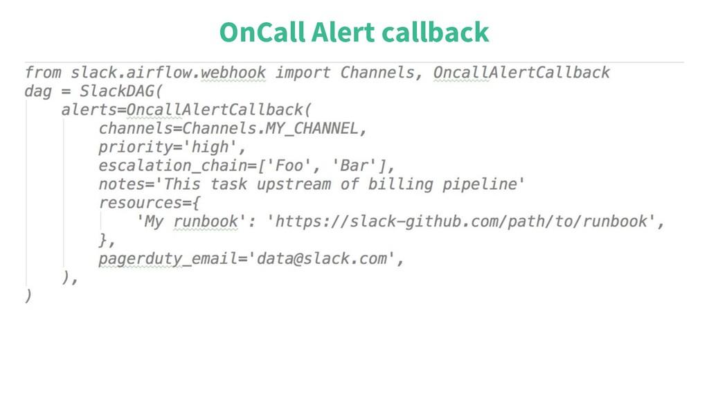 OnCall Alert callback